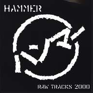 Hammer (8): Raw Tracks 2000