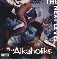 Tha Alkaholiks: The Next Level