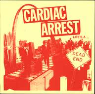 Cardiac Arrest: Life's A Dead End