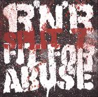 R'N'R/Fit For Abuse (2): Split 7""