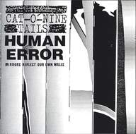 Cat-O-Nine Tails/Human Error (2): Mirrors Reflect Our Own Walls