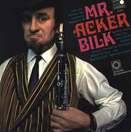 Mr. Acker Bilk: Mr. Acker Bilk