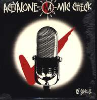 Aceyalone: Mic Check / Headaches & Woes / Feet Upon Da Table