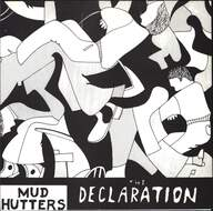 Mud Hutters: The Declaration