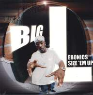 Big L: Ebonics / Size 'Em Up