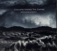 Collapse Under The Empire: Shoulders & Giants