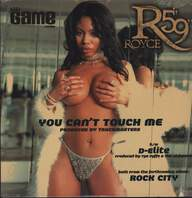 "Royce Da 5'9 "": You Can't Touch Me / D-Elite"