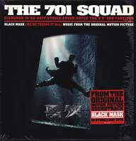 The 701 Squad: Black Mask (We're Taking It All)