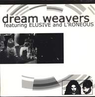 Dreamweavers/Elusive/L*Roneous: Sub-Incision