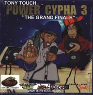 "Tony Touch: Power Cypha 3 ""The Grand Finale"""