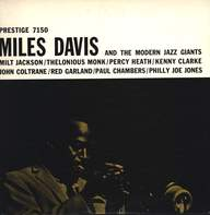 Miles Davis: Miles Davis And The Modern Jazz Giants