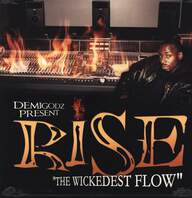Rise (2): The Wickedest Flow
