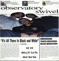 Observatory Swivel: It's All There In Black And White