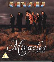 Kansas (2): Miracles Out Of Nowhere