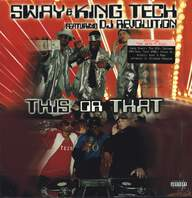 Sway & King Tech/DJ Revolution: This Or That