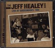 The Jeff Healey Band: Live At Grossman's