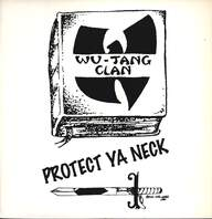 Wu-Tang Clan: Protect Ya Neck