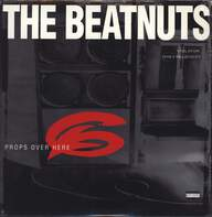 The Beatnuts: Props Over Here