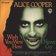 Alice Cooper (2): Wish You Were Here