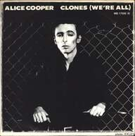 Alice Cooper (2): Clones (We're All)