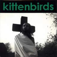 Kittenbirds: You, Me And Jesus