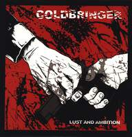 Coldbringer: Lust And Ambition