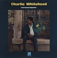 Charlie Whitehead/Swamp Dogg Band: Charlie Whitehead & The Swamp Dogg Band