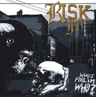 Risk It!: Who's Foolin' Who?
