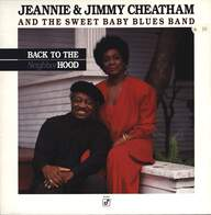 Jeannie & Jimmy Cheatham/The Sweet Baby Blues Band: Back To The Neighborhood