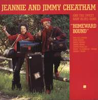 Jeannie & Jimmy Cheatham: Homeward Bound