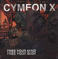 Cymeon X: Free Your Mind Free Your Body