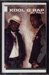 Kool G Rap & D.J. Polo: The Best Of Cold Chillin'