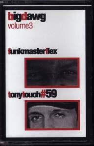 Funkmaster Flex/Tony Touch: #59 - Big Dawg Vol. 3