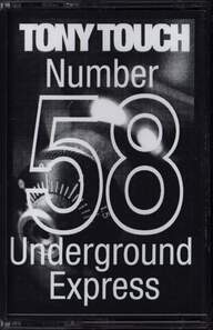 Tony Touch: #58 - Underground Express