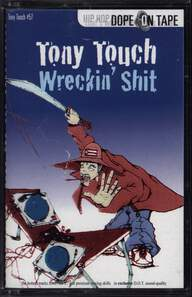 Tony Touch: #57 - Wreckin' Shit