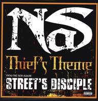 Nas: Thief's Theme / You Know My Style