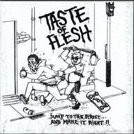 Space To Being/Taste Of Flesh: Untitled / Jump To The Street... And Make It Right!!