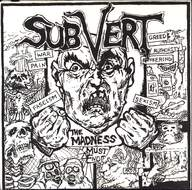 Subvert: The Madness Must End