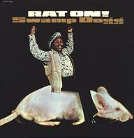 Swamp Dogg: Rat On!
