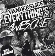 Vanderslice: Everything's Awesome