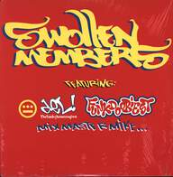 Swollen Members/Del Tha Funkee Homosapien/Funkdoobiest/Mix Master Mike: S&M On The Rocks / Committed / My Advice / Left Field