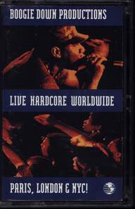 Boogie Down Productions: Live Hardcore Worldwide