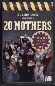 Julian Cope: 20 Mothers