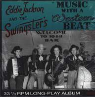 Eddie Jackson's Swingsters: Music With A Western Beat