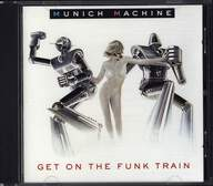 Munich Machine: Get On The Funk Train