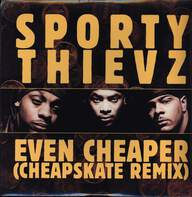 Sporty Thievz: Even Cheaper (Cheapskate Remix)
