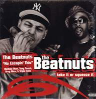 The Beatnuts: Take It Or Squeeze It