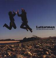 Latterman: No Matter Where We Go..!