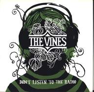 The Vines: Don't Listen To The Radio