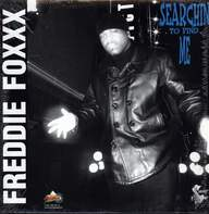 Freddie Foxxx: Searchin To Find Me